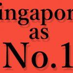 """危機感に基づく国家戦略が生んだ最強国家!シンガポールの""""No.1″をひたすら集めてみた。"""